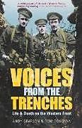Kartonierter Einband Voices from the Trenches von Andy Simpson, Tom Donovan