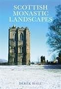 Kartonierter Einband Scottish Monastic Landscapes von Derek Hall