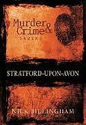 Kartonierter Einband Stratford-upon-Avon Murder & Crime von Nick Billingham
