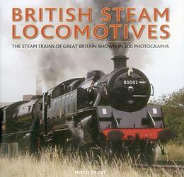 Fester Einband British Steam Locomotives von Mirco de Cet