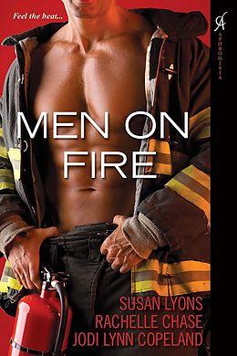 E-Book (epub) Men On Fire von Susan Lyons, Rachelle Chase, Jodi Lynn Copeland