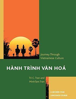 E-Book (epub) Hành Trình Van Hoá: A Journey Through Vietnamese Culture von Tri C. Tran, Minh-Tam Tran