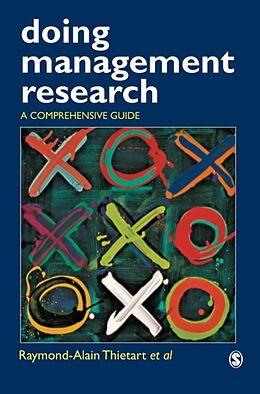 Fester Einband Doing Management Research von Raymond Alain Thietart