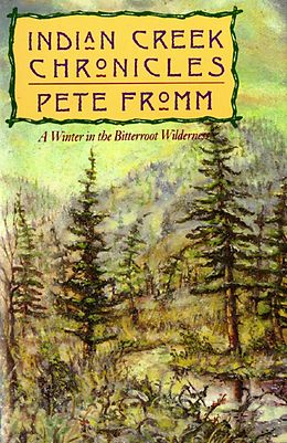 E-Book (epub) Indian Creek Chronicles von Pete Fromm