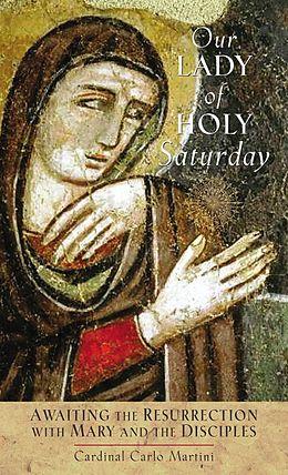 E-Book (epub) Our Lady of Holy Saturday von Martini Carlo Maria