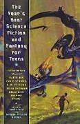 Kartonierter Einband The Year's Best Science Fiction and Fantasy for Teens von Patrick Nielsen Hayden
