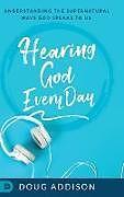 Fester Einband Hearing God Every Day von Doug Addison
