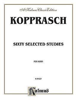 C. Kopprasch Notenblätter 60 selected Studies for horn
