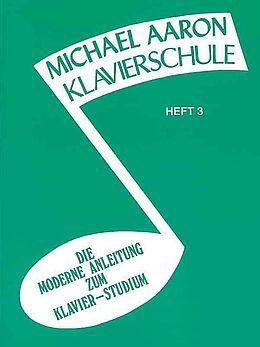 Michael Aaron Notenblätter Klavierschule Band 3 (grün)