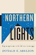 Kartonierter Einband Northern Lights von Donald E. Abelson