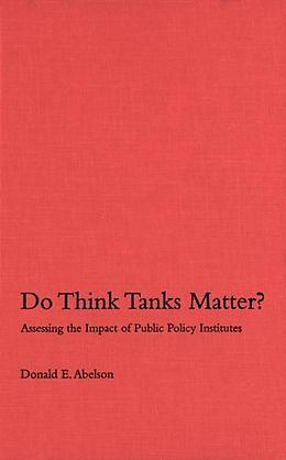 E-Book (pdf) Do Think Tanks Matter?, First Edition von Donald E. Abelson