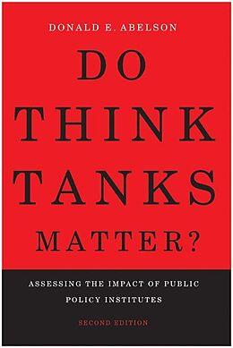 E-Book (epub) Do Think Tanks Matter?, Second Edition von Donald E. Abelson