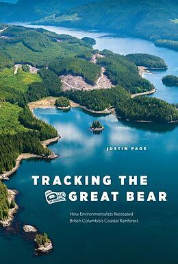 Fester Einband Tracking the Great Bear von Justin Page