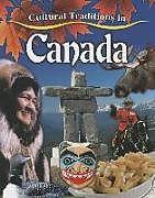 Fester Einband Cultural Traditions in Canada von Molly Aloian