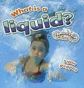 Kartonierter Einband What is a Liquid? von Lynn Peppas