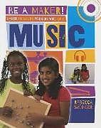 Kartonierter Einband Maker Projects for Kids Who Love Music von Rebecca Sjonger