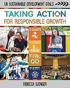 Kartonierter Einband Taking Action for Responsible Growth von Rebecca Sjonger