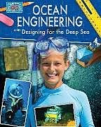 Kartonierter Einband Ocean Engineering and Designing for the Deep Sea von Rebecca Sjonger