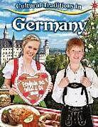 Kartonierter Einband Cultural Traditions in Germany von Lynn Peppas