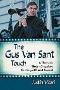 Kartonierter Einband Gus Van Sant Touch von Justin Vicari