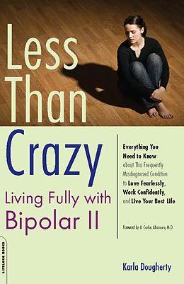 E-Book (epub) Less than Crazy von Karla Dougherty