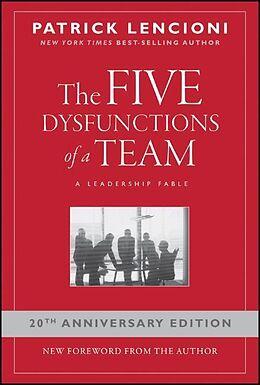 Fester Einband The Five Dysfunctions of a Team von Patrick M. Lencioni