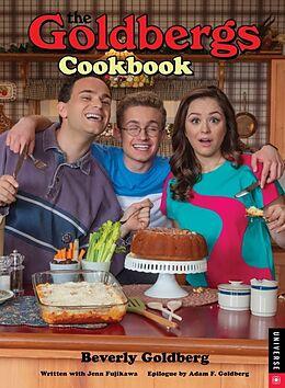 Fester Einband The Goldbergs Cookbook von Beverly Goldberg, Jenn Fujikawa, Adam F. Goldberg