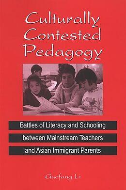 E-Book (pdf) Culturally Contested Pedagogy von Guofang Li