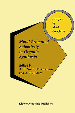 Fester Einband Metal Promoted Selectivity in Organic Synthesis von