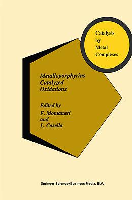 Fester Einband Metalloporphyrins Catalyzed Oxidations von