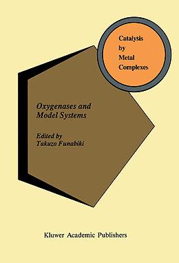 Fester Einband Oxygenases and Model Systems von
