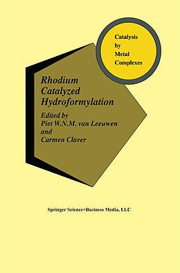 Fester Einband Rhodium Catalyzed Hydroformylation von