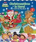 Pappband, unzerreissbar Fisher-Price Little People: Christmastime Is Here! von Matt Mitter