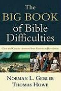 Kartonierter Einband The Big Book of Bible Difficulties von Norman L. Geisler, Thomas Howe