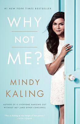 Kartonierter Einband Why Not Me? von Mindy Kaling