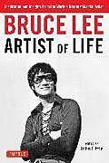 Kartonierter Einband Bruce Lee Artist of Life von Bruce Lee, John Little
