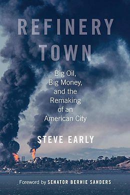 E-Book (epub) Refinery Town von Steve Early