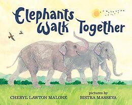 E-Book (pdf) Elephants Walk Together von Cheryl Lawton Malone