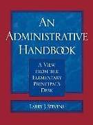 Kartonierter Einband An Administrative Handbook von Larry J. Stevens