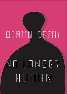 Kartonierter Einband No Longer Human von Osamu Dazai