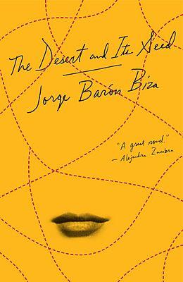 E-Book (epub) The Desert and Its Seed von Jorge Barón Biza