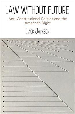 Fester Einband Law Without Future von Jack Jackson
