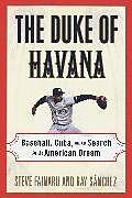 Kartonierter Einband The Duke of Havana von Steve Fainaru, Ray Sanchez