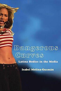 E-Book (pdf) Dangerous Curves von Isabel Molina-Guzman
