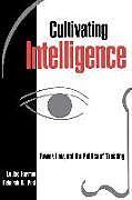 Kartonierter Einband Cultivating Intelligence von Louise Harmon, Deborah W. Post