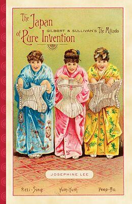 Kartonierter Einband The Japan of Pure Invention von Josephine Lee