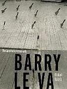 Kartonierter Einband Barry Le Va von Michael Maizels