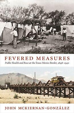Kartonierter Einband Fevered Measures von John Mckiernan-González