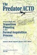 Kartonierter Einband The Predator ACTD von Michael R. Thirtle, Robert V. Johnson, John Birkler