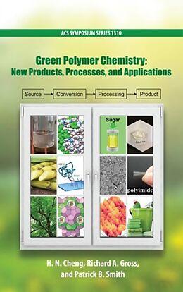 Fester Einband Green Polymer Chemistry von